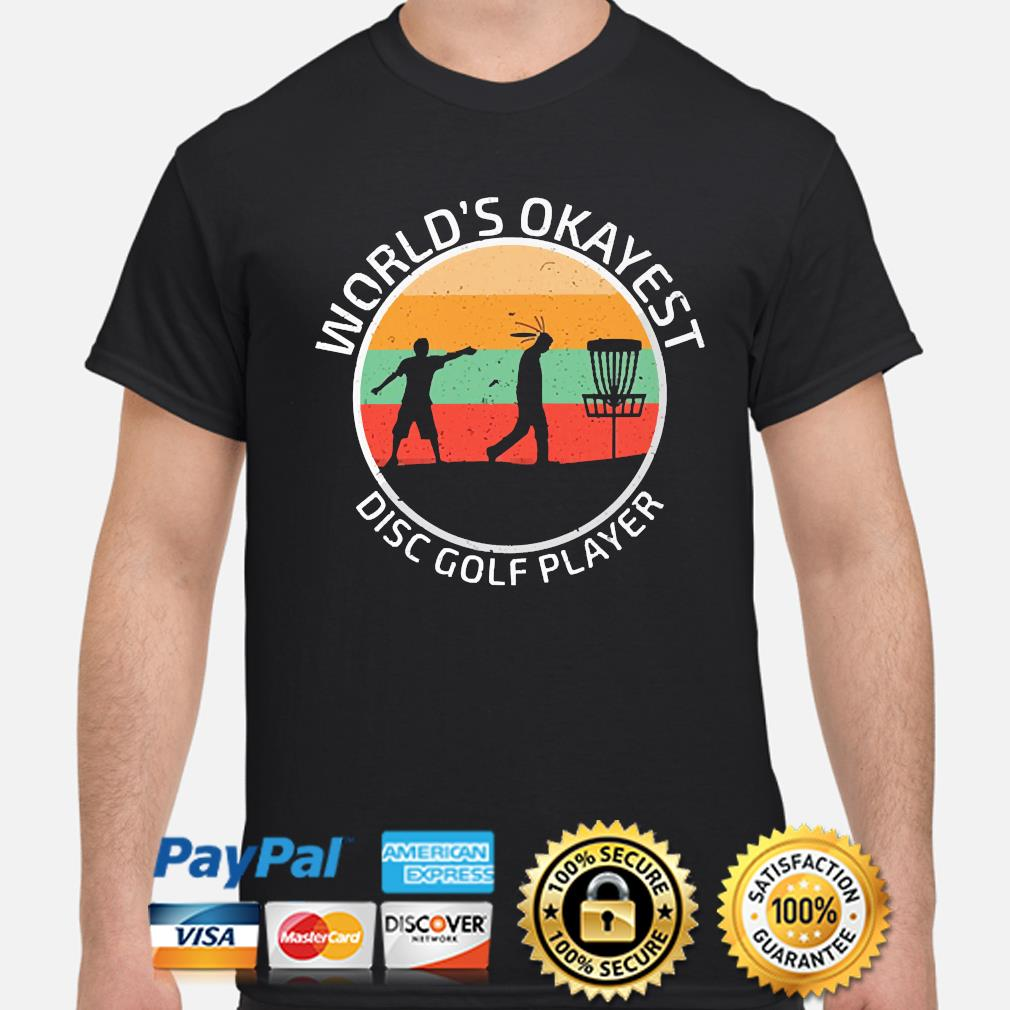 World's Okayest disc Golf player vintage shirt