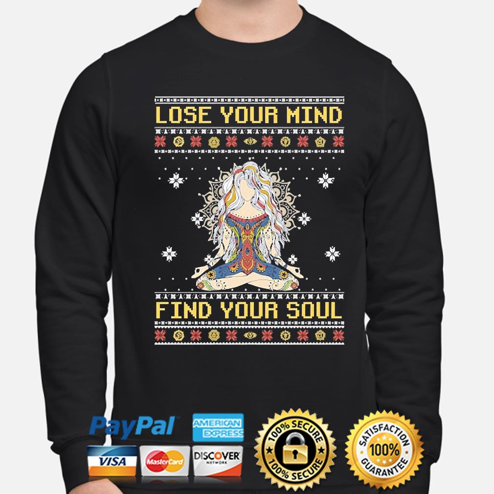 Yoga Girl Lose your mind find your soul ugly christmas sweater sweater