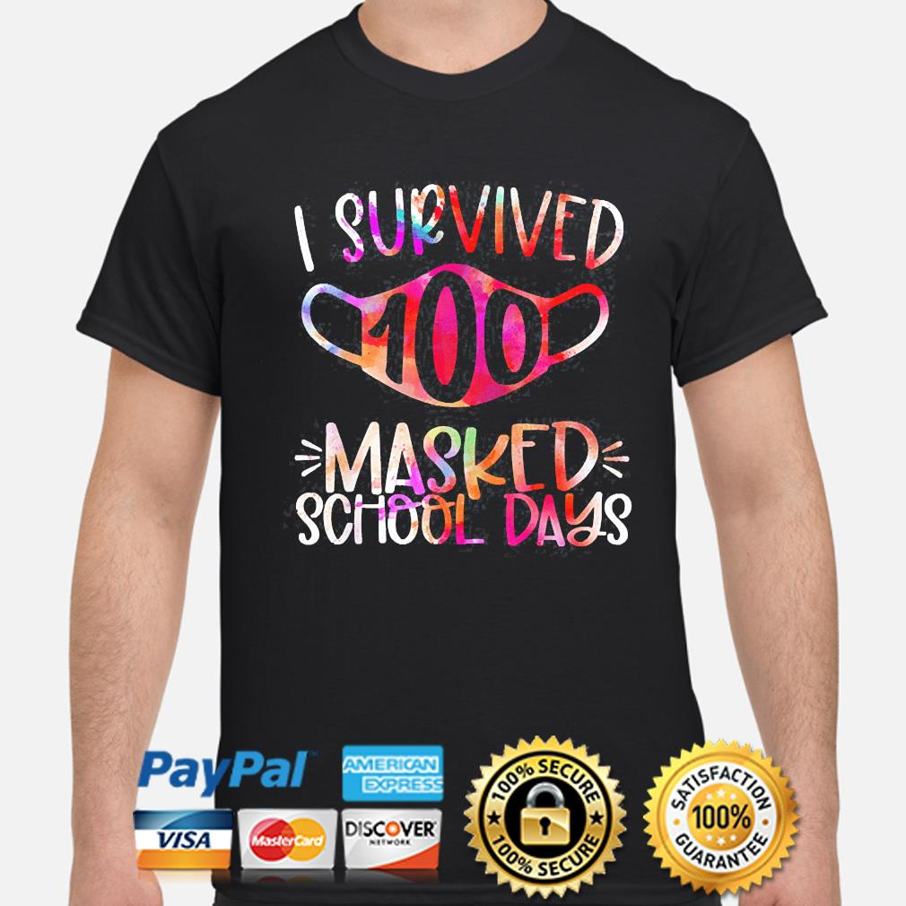 I survived 100 masked school days 2021 shirt