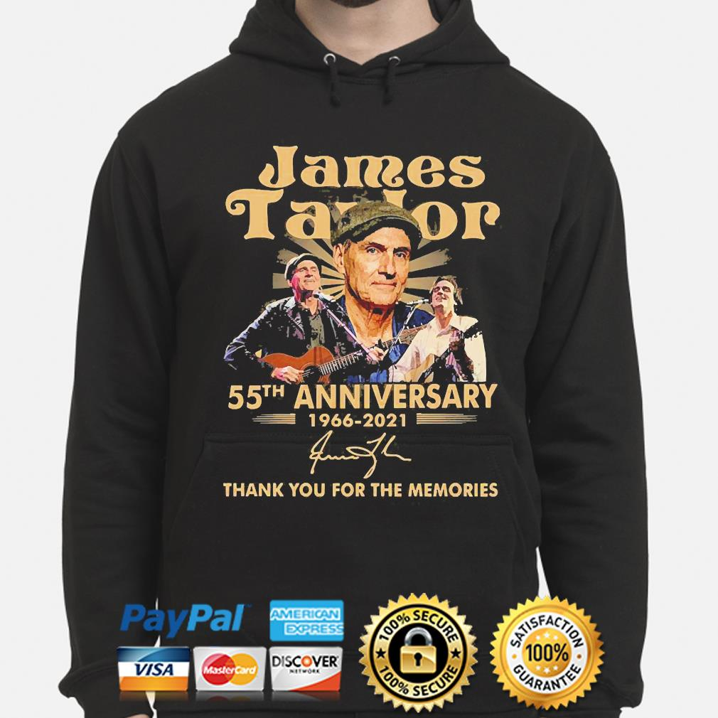 James Taylor 55th anniversary thank you for the memories signature s hoodie