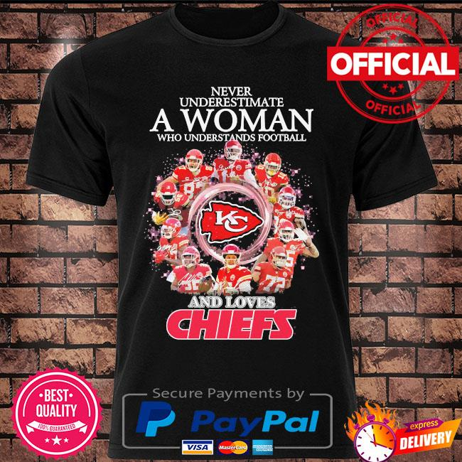 Never underestimate a woman who understands football and love Kansas City Chiefs signatures t-shirt