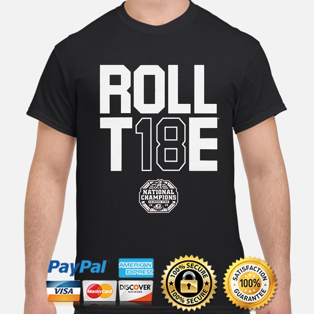 Roll t18e alabama champs shirt