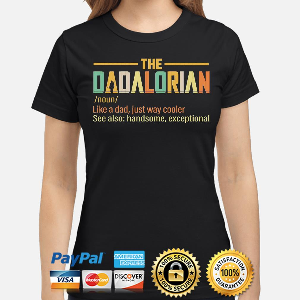 The Dadalorian like a dad just way cooler s ladies-shirt