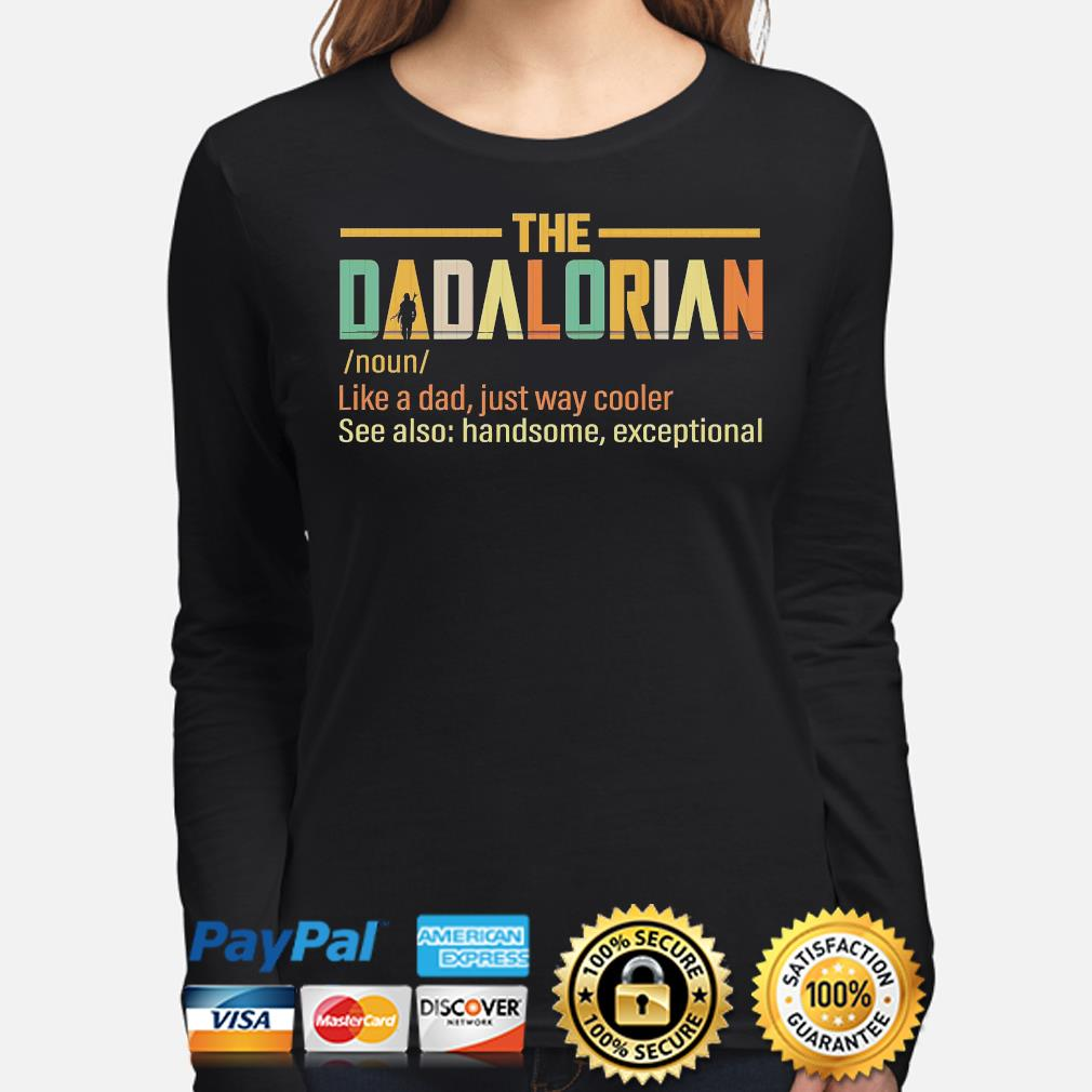 The Dadalorian like a dad just way cooler s long-sleeve