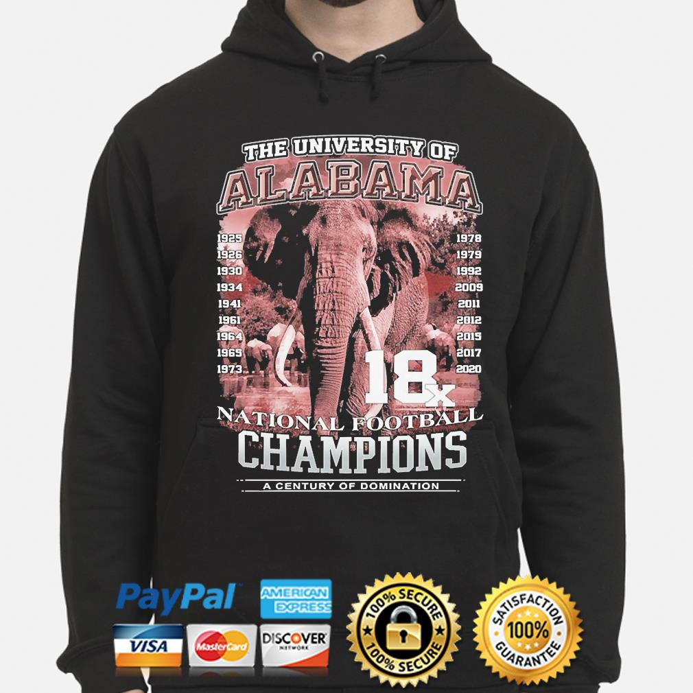 The university of alabama national football champions a century of domination s hoodie