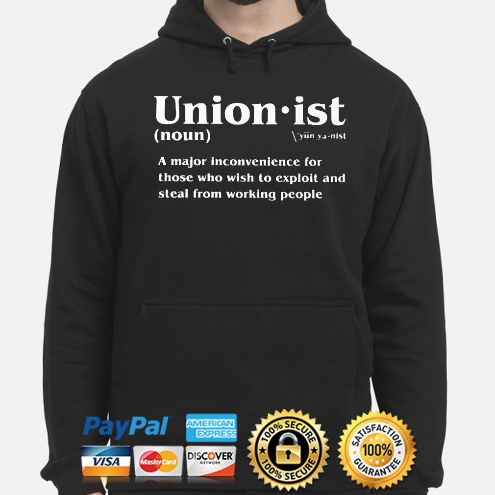 Unionist definition 2021 s hoodie