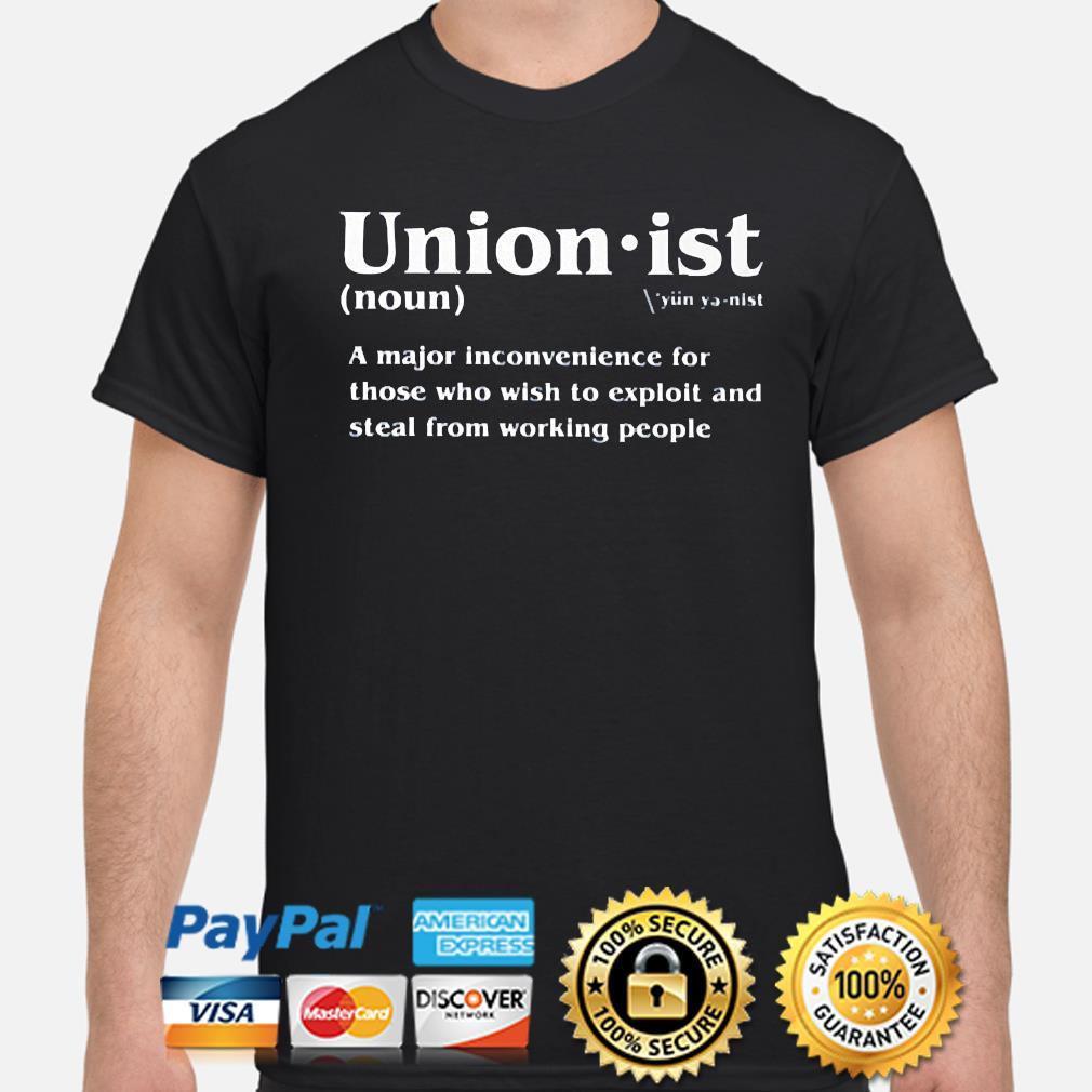 Unionist definition 2021 shirt