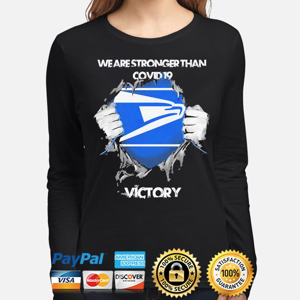 We are stronger than Covid 19 Victory s long-sleeve